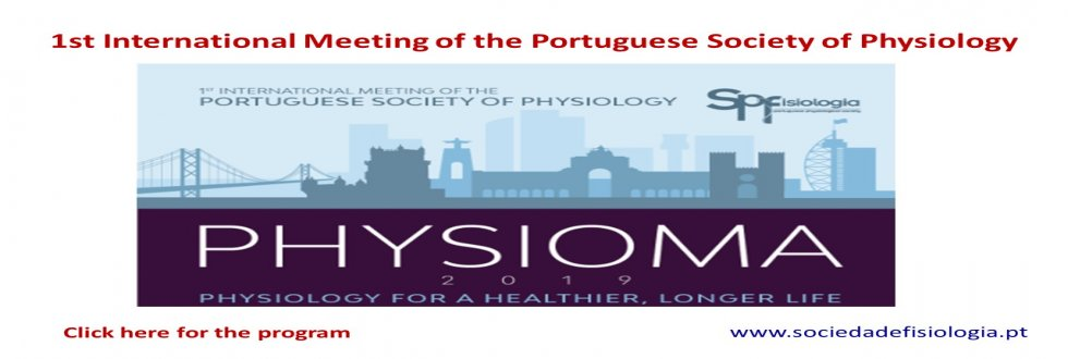 1st International Meeting of the Portuguese Society of Physiology